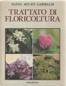 Elena Accati 1993 - TRATTATO DI FLORICOLTURA
