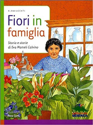 Elena Accati 2011 - FIORI IN FAMIGLIA