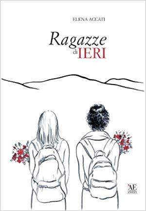 Elena Accati 2017 - RAGAZZE DI IERI